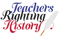 Teachers Righting History